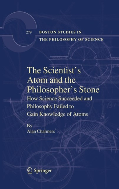 Scientist's Atom and the Philosopher's Stone
