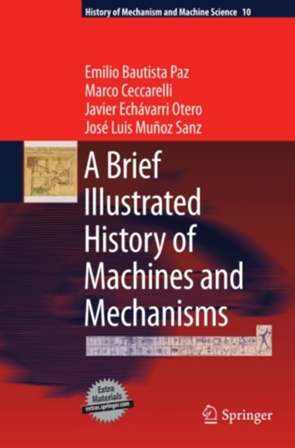 Brief Illustrated History of Machines and Mechanisms
