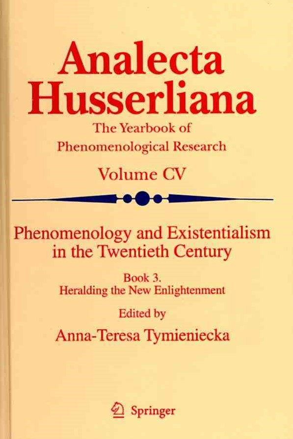 Phenomenology and Existentialism in the Twenthieth Century: Heralding the New Enlightenment
