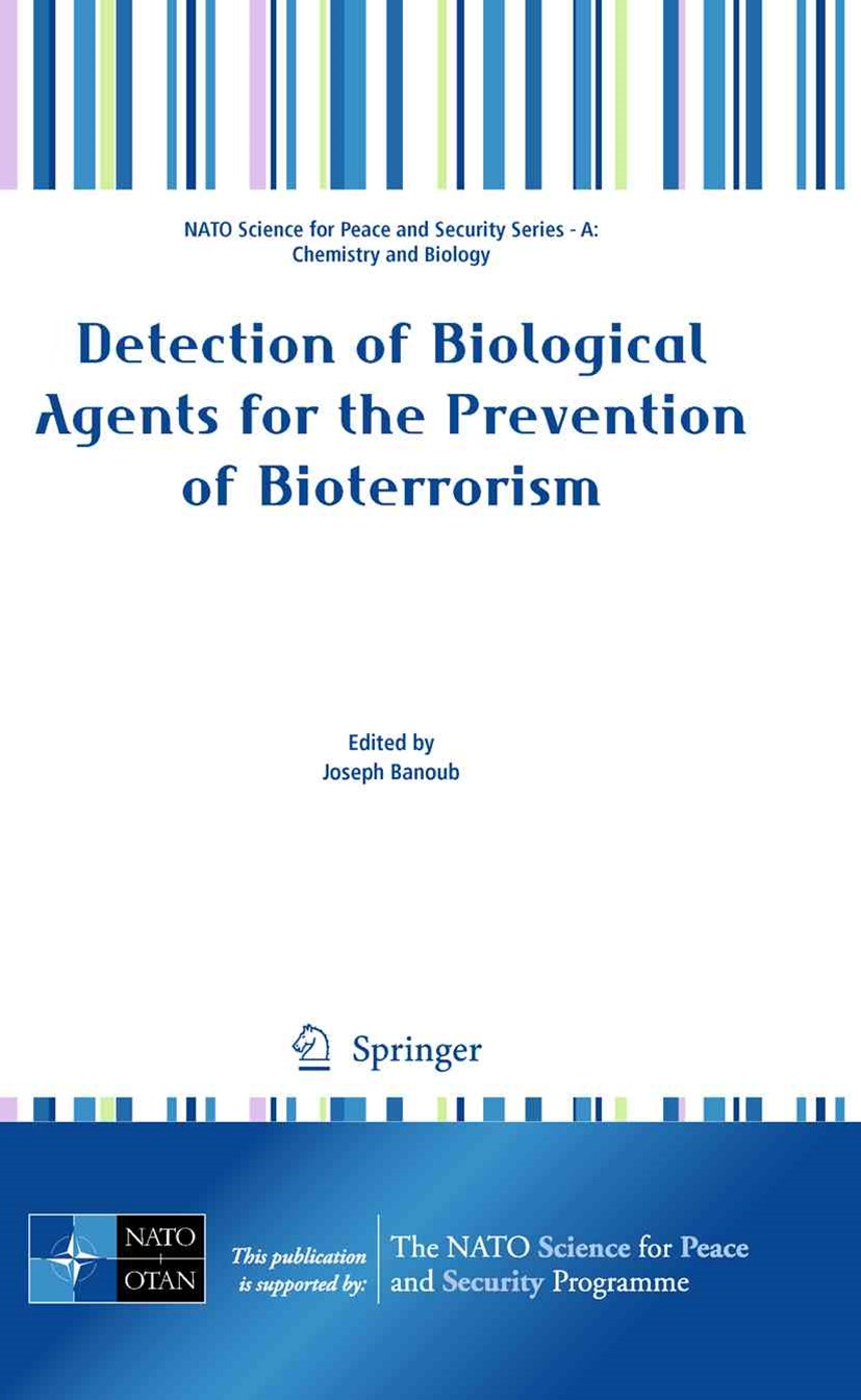 Detection of Biological Agents for the Prevention of Bioterrorism