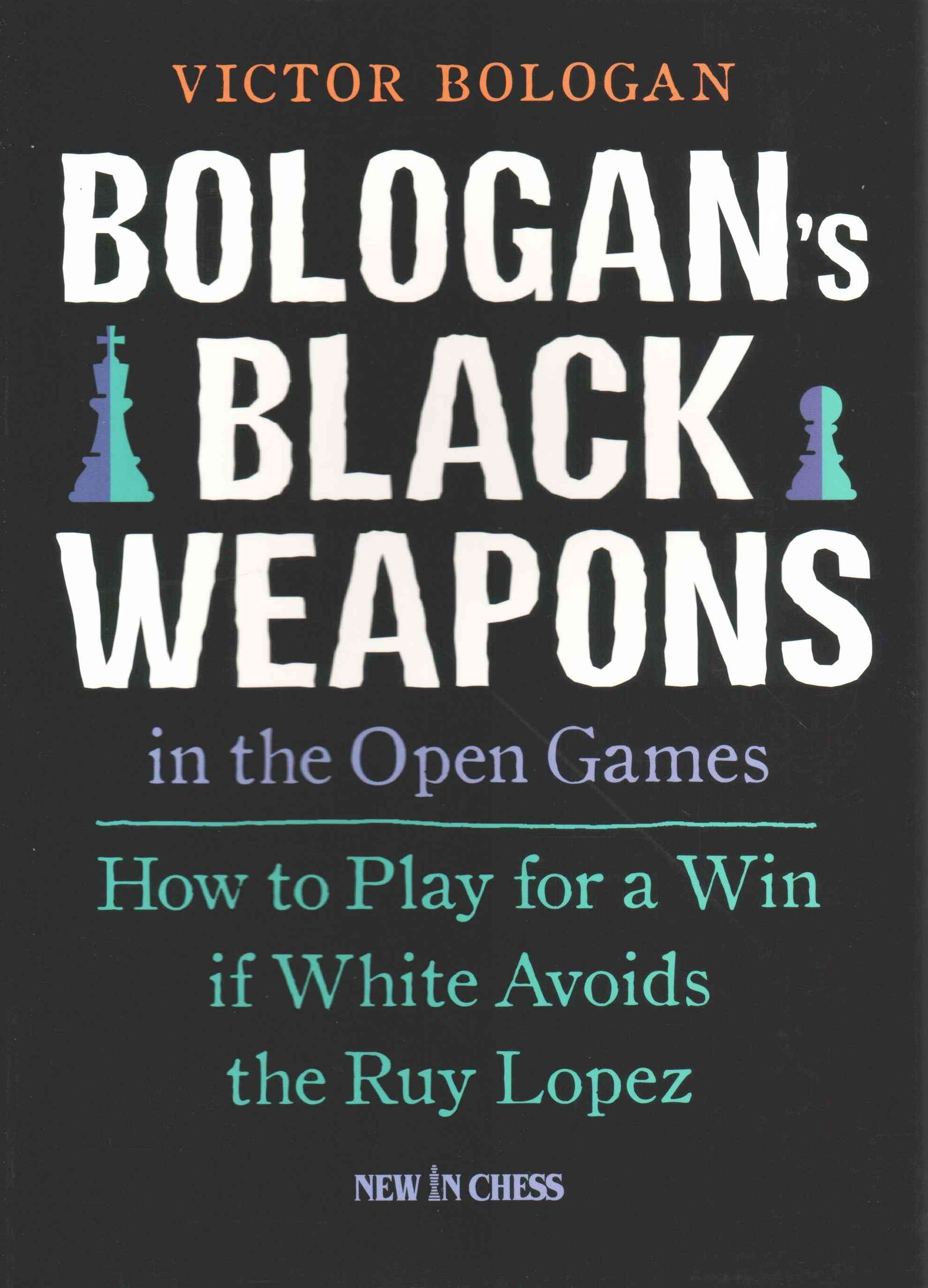 Bologan's Black Weapons in the Open Games
