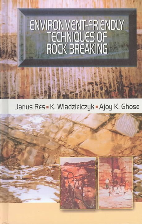 Environment-Friendly Techniques of Rock Breaking