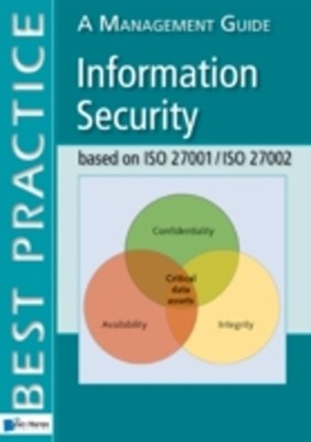 Information Security based on ISO 27001/ISO 27002