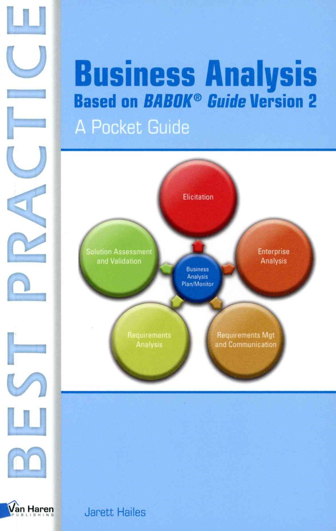 Business Analysis Based on Babok(r) Guide Version 2 - a Pocket Guide