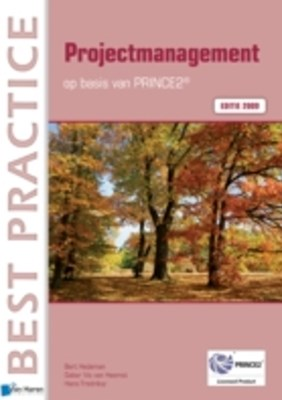 Projectmanagement op basis van PRINCE2(R) Editie 2009