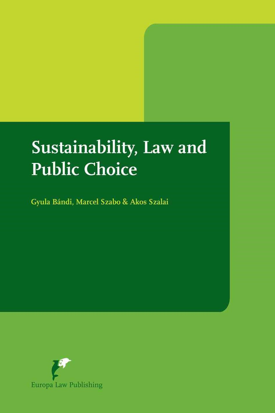 Sustainability, Law and Public Choice