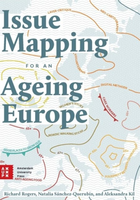 Issue Mapping for an Ageing Europe