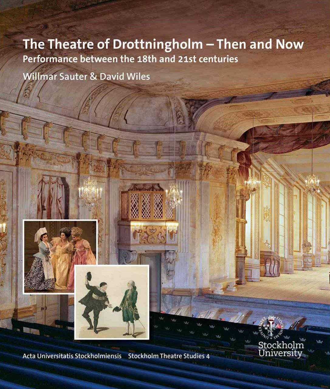 Theatre of Drottningholm - Then and Now
