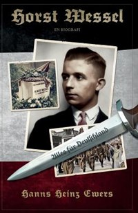 Horst Wessel by Hanns Heinz Ewers (9789187339813) - PaperBack - Biographies General Biographies