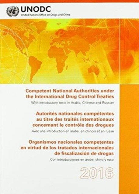 Competent National Authorities Under the International Drug Control Treaties 2016