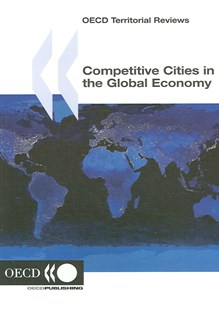 Competitive Cities in the Global Economy by OECD (9789264027084) - PaperBack - Business & Finance Ecommerce