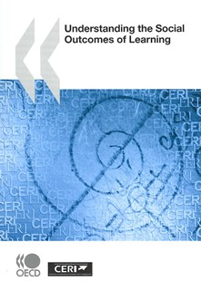 Understanding the Social Outcomes of Learning by OECD (9789264033108) - PaperBack - Education Teaching Guides