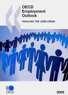 OECD Employment Outlook 2009 by Oecd Publishing (9789264067912) - PaperBack - Business & Finance Organisation & Operations