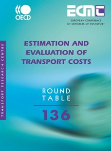 (ebook) ECMT Round Tables Estimation and Evaluation of Transport Costs - Business & Finance Organisation & Operations