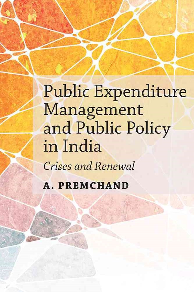 Public Expenditure Management and Public Policy in India