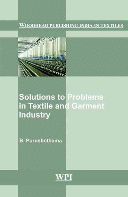 Solutions to Problems in Textile and Garment Industry