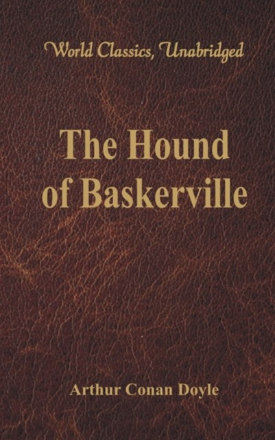 Hound of Baskerville (World Classics, Unabridged)