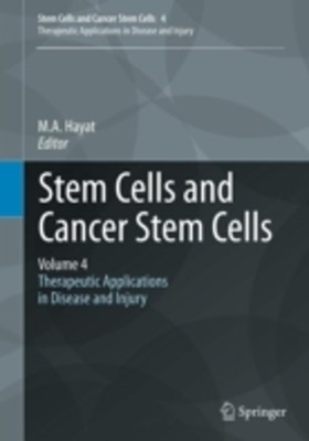 Stem Cells and Cancer Stem Cells, Volume 4