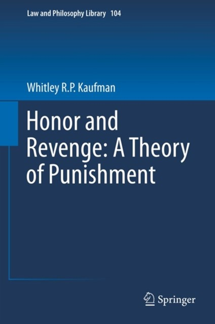 (ebook) Honor and Revenge: A Theory of Punishment