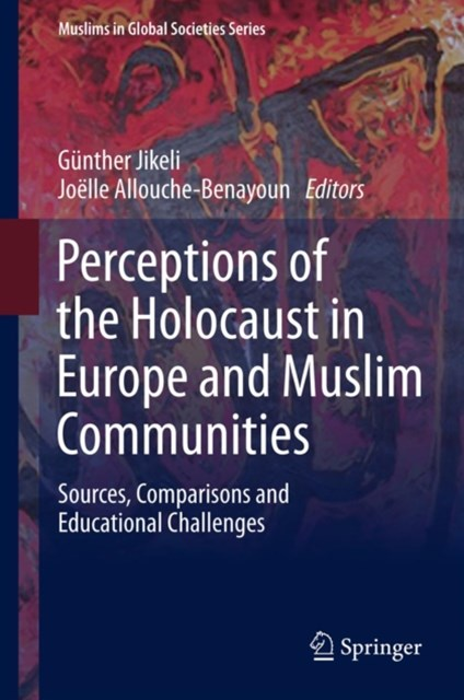 Perceptions of the Holocaust in Europe and Muslim Communities