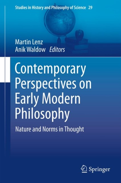 Contemporary Perspectives on Early Modern Philosophy