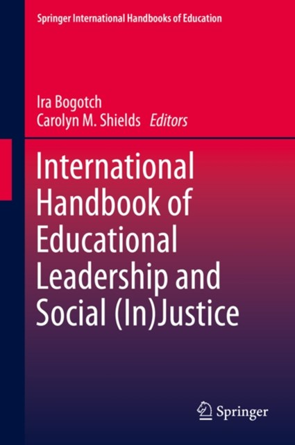 (ebook) International Handbook of Educational Leadership and Social (In)Justice