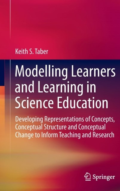 Modeling Learners and Learning in Science Education