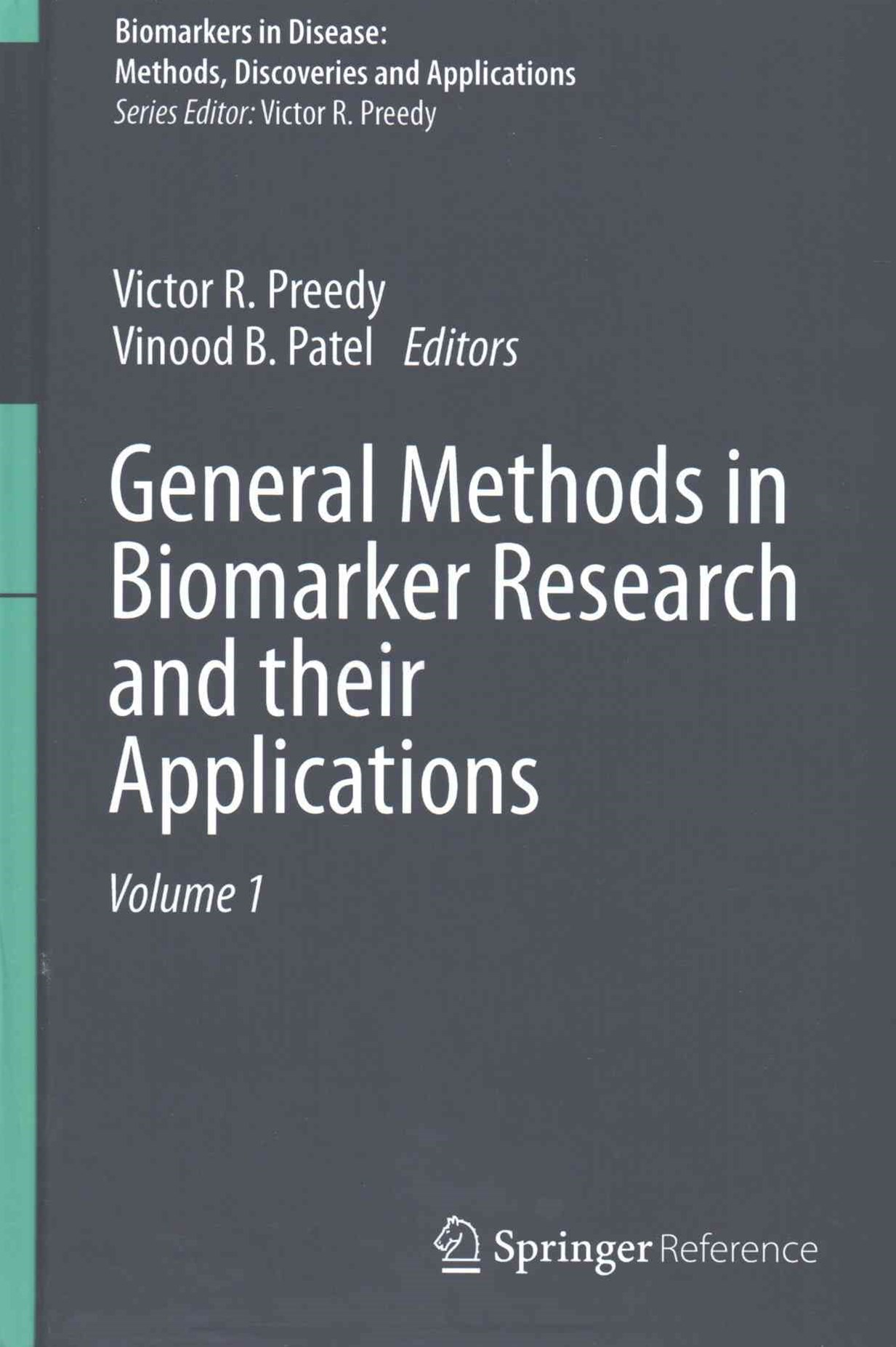 Biomarkers in Disease - Methods, Discoveries and Applications