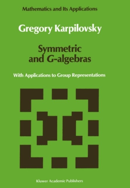 Symmetric and G-algebras