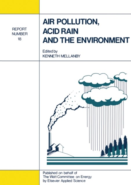Air Pollution, Acid Rain and the Environment