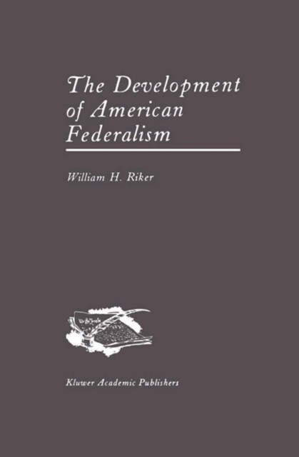 Development of American Federalism