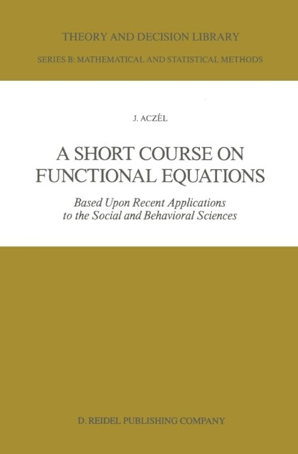 Short Course on Functional Equations
