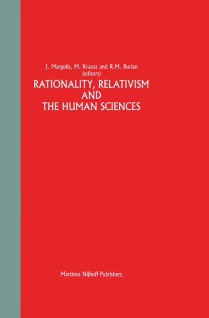 Rationality, Relativism and the Human Sciences