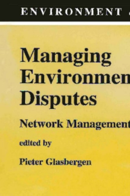 Managing Environmental Disputes