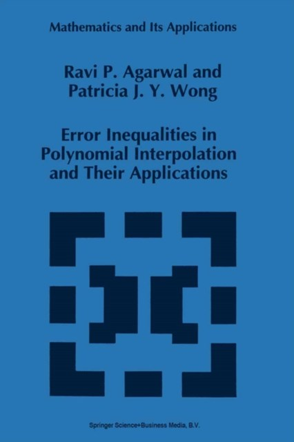 Error Inequalities in Polynomial Interpolation and Their Applications