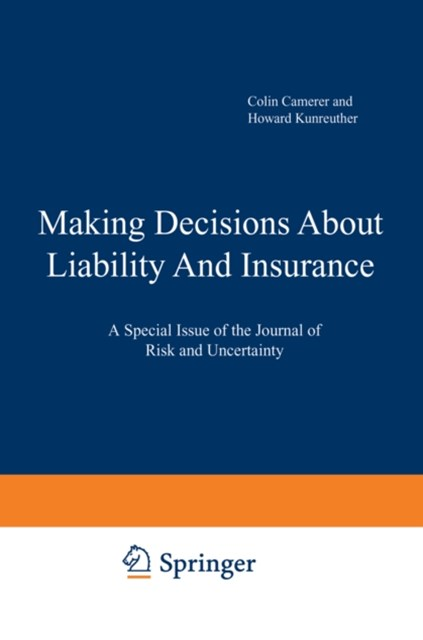 Making Decisions About Liability And Insurance