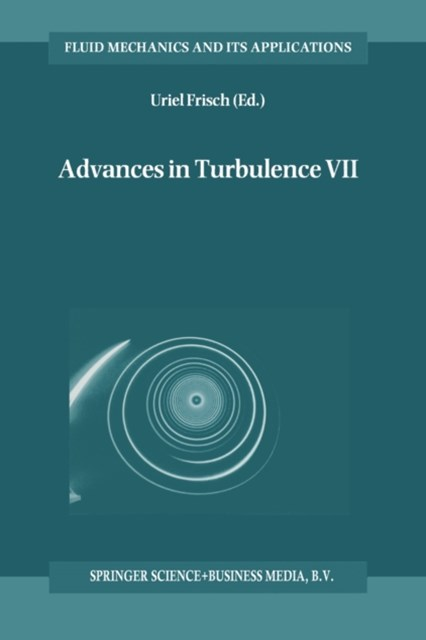 Advances in Turbulence VII
