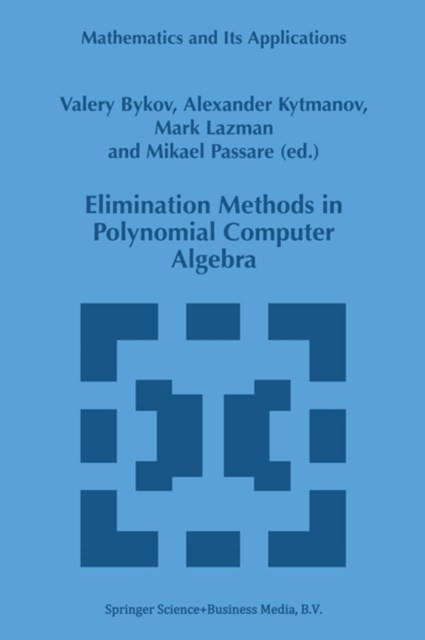 Elimination Methods in Polynomial Computer Algebra