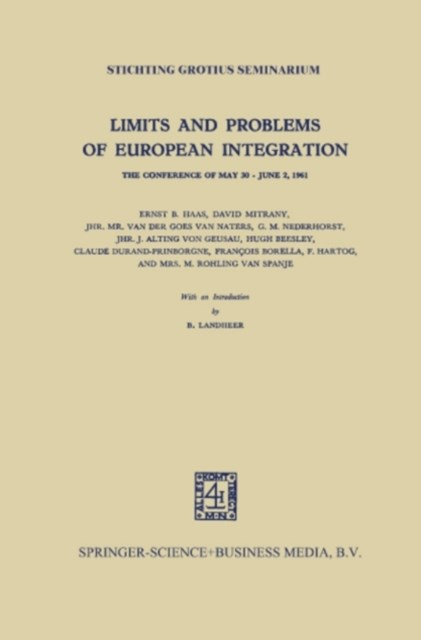 Limits and Problems of European Integration