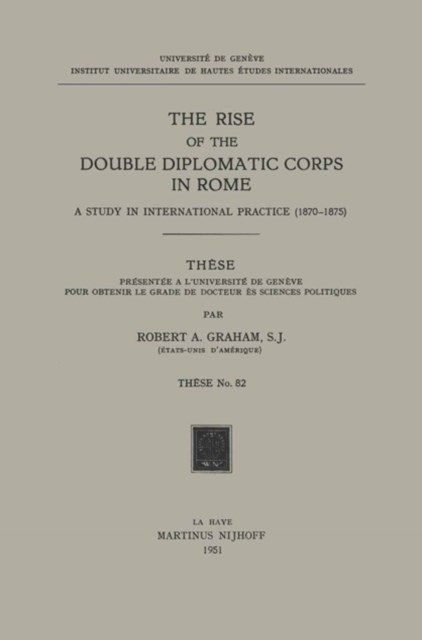 Rise of the Double Diplomatic Corps in Rome