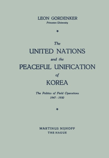 United Nations and the Peaceful Unification of Korea