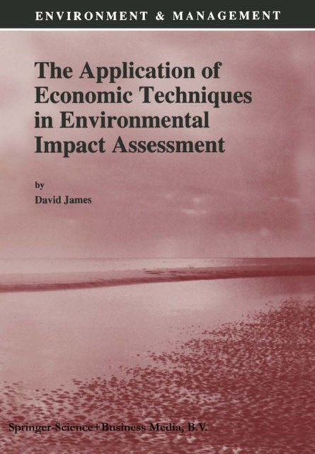 Application of Economic Techniques in Environmental Impact Assessment