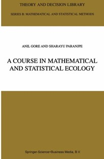 (ebook) Course in Mathematical and Statistical Ecology - Home & Garden Agriculture