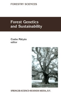 (ebook) Forest Genetics and Sustainability - Home & Garden Agriculture