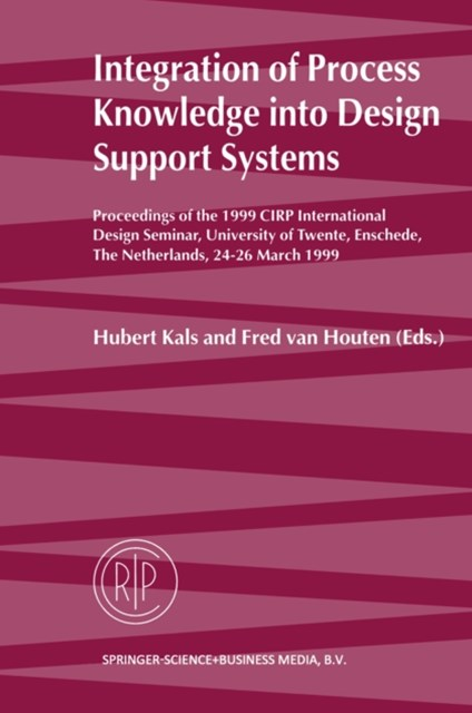 Integration of Process Knowledge into Design Support Systems