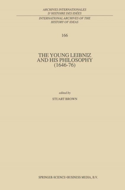 Young Leibniz and his Philosophy (1646-76)