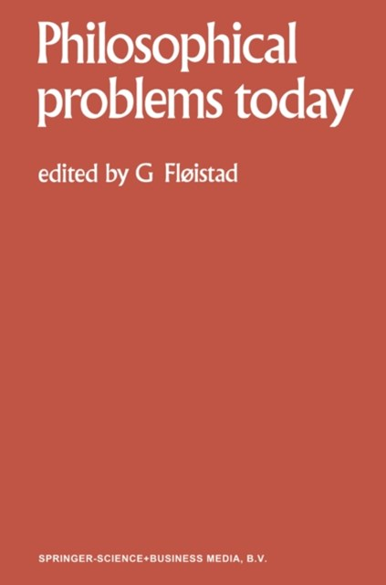 Philosophical Problems Today / Problemes Philosophiques d'Aujourd'hui