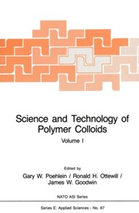 (ebook) Science and Technology of Polymer Colloids - Science & Technology Chemistry