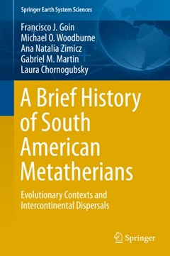 Brief History of South American Metatherians