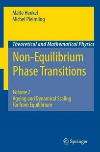 Non-Equilibrium Phase Transitions by Malte Henkel, Michel Pleimling (9789401783729) - PaperBack - Science & Technology Mathematics